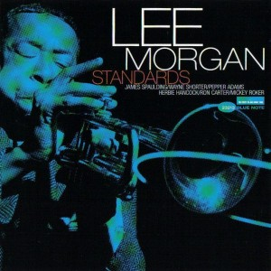 Lee Morgan  Standards 1967