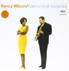 : Nancy Wilson - Cannonball Adderley