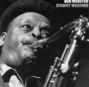 Ben-Webster-Stormy-Weather[1]